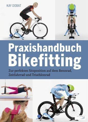 Broschiertes Buch »Praxishandbuch Bikefitting«
