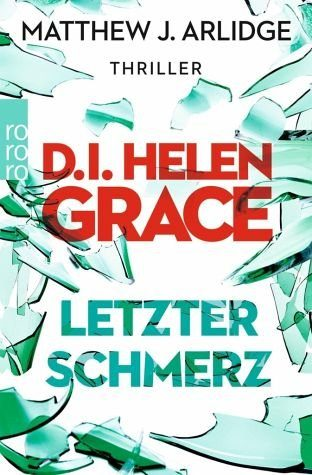 Broschiertes Buch »Letzter Schmerz / D.I. Helen Grace Bd.5«