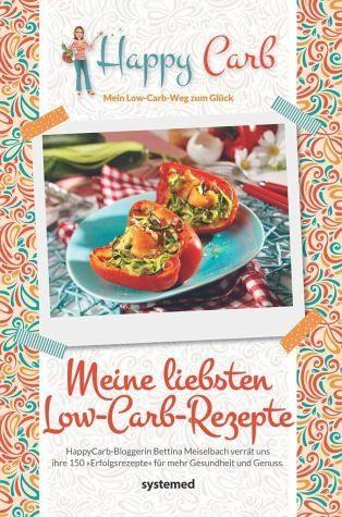 Gebundenes Buch »Happy Carb: Meine liebsten Low-Carb-Rezepte«