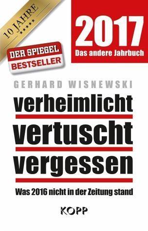 Gebundenes Buch »verheimlicht - vertuscht - vergessen 2017«