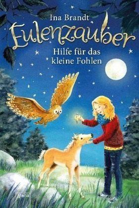 Gebundenes Buch »Hilfe für das kleine Fohlen / Eulenzauber Bd.6«