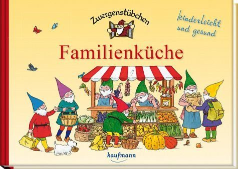 Gebundenes Buch »Zwergenstübchen Familienküche«