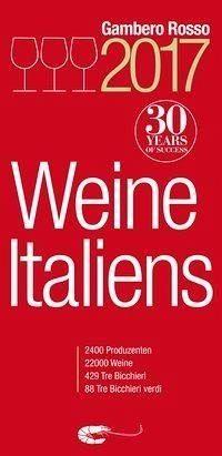 """Broschiertes Buch »Weine Italiens 2017 """"Gambero Rosso""""«"""