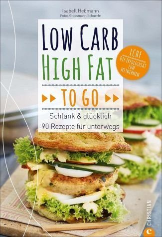 Broschiertes Buch »Low Carb High Fat to go«