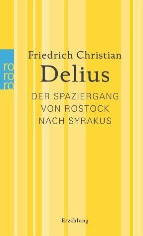 Broschiertes Buch »Der Spaziergang von Rostock nach Syrakus«