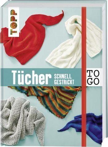 Gebundenes Buch »Stricken to go: Tücher«