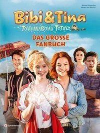 Gebundenes Buch »Bibi & Tina - Tohuwabohu total«