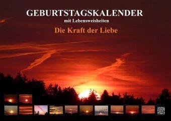 Kalender »Die Kraft der Liebe. Geburtstagskalender«