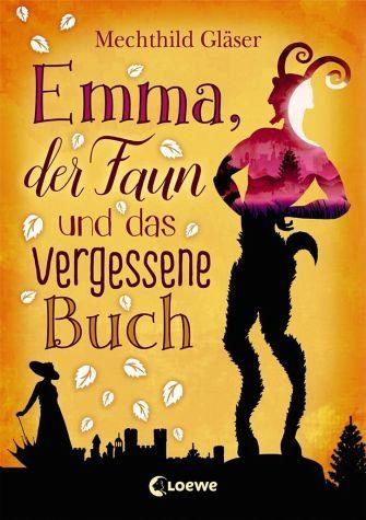 Broschiertes Buch »Emma, der Faun und das vergessene Buch«