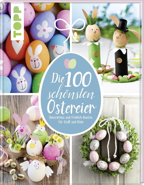 """Topp Buch """"Die 100 schönsten Ostereier"""" 80 Seiten"""