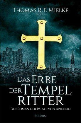 Broschiertes Buch »Das Erbe der Tempelritter«