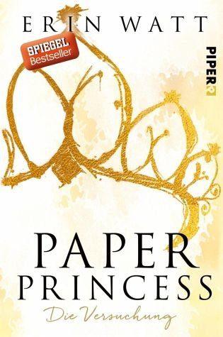 Broschiertes Buch »Paper Princess - Die Versuchung / Paper Bd.1«