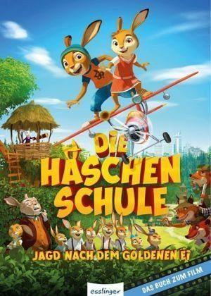 Gebundenes Buch »Die Häschenschule - Jagd nach dem goldenen Ei«