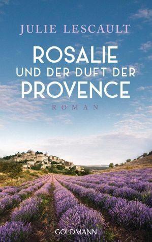 Broschiertes Buch »Rosalie und der Duft der Provence / Rosalie Bd.1«