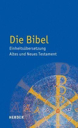 Gebundenes Buch »Die Bibel - Einheitsübersetzung Altes und...«