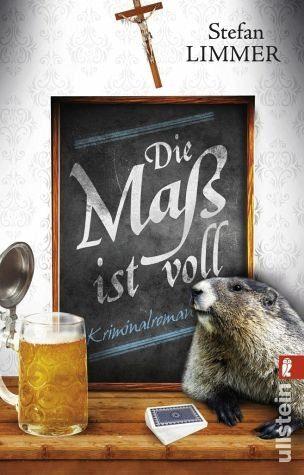 Broschiertes Buch »Die Maß ist voll / Hauptkommissar Dimpfelmoser...«