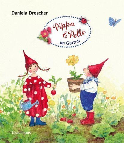 Buch mit Papp-Einband »Pippa und Pelle im Garten / Pippa & Pelle Bd.5«