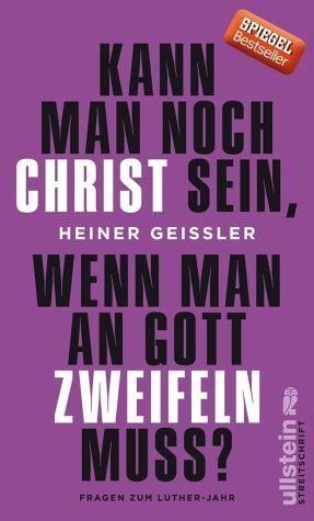 Broschiertes Buch »Kann man noch Christ sein, wenn man an Gott...«