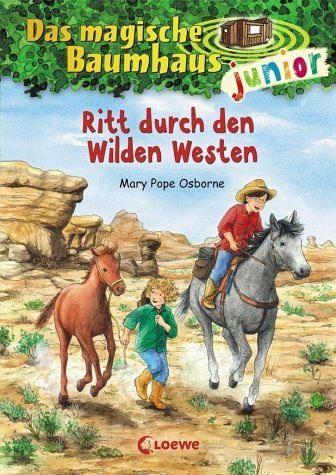 Gebundenes Buch »Ritt durch den Wilden Westen / Das magische...«