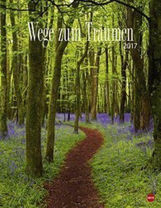 Kalender »Wege zum Träumen Posterkalender 2017«