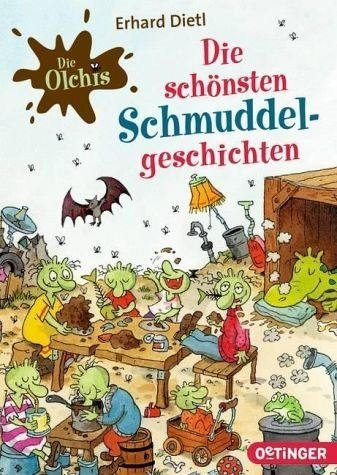 Broschiertes Buch »Die Olchis. Die schönsten Schmuddel-Geschichten«