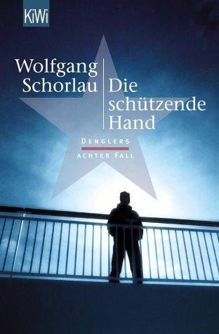 Broschiertes Buch »Die schützende Hand / Georg Dengler Bd.8«