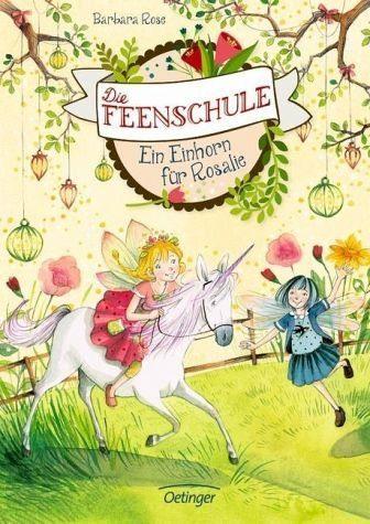 Gebundenes Buch »Ein Einhorn für Rosalie / Die Feenschule Bd.3«