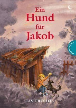 Gebundenes Buch »Ein Hund für Jakob«