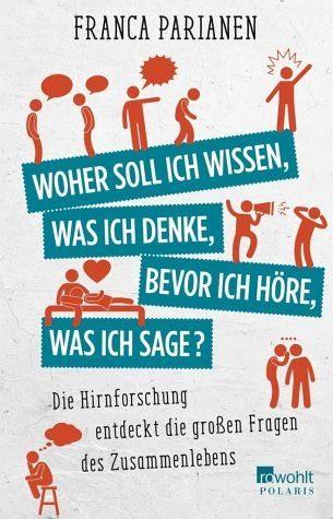 Broschiertes Buch »Woher soll ich wissen, was ich denke, bevor...«