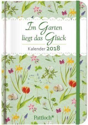 Kalender »Im Garten liegt das Glück - Terminkalender 2018«
