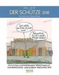 Kalender »Der Schütze 2018. Sternzeichen-Cartoonkalender«