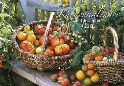 Kalender »Küchenkalender mit Rezepten 2018....«