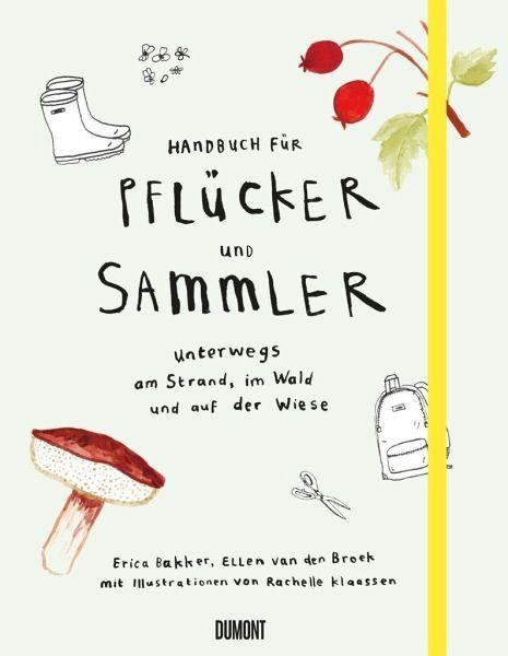 Broschiertes Buch »Handbuch für Pflücker und Sammler«