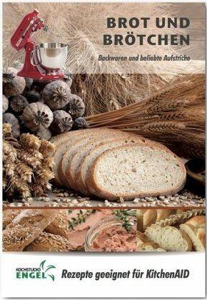 Heft »Brot und Brötchen - Rezepte geeignet für...«