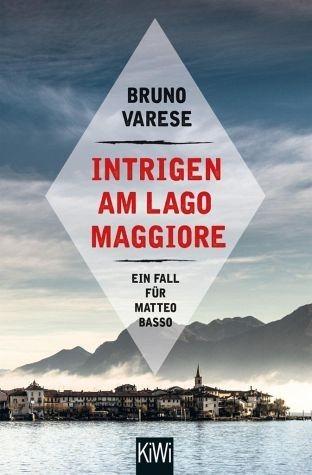 Broschiertes Buch »Intrigen am Lago Maggiore / Matteo Basso Bd.2«