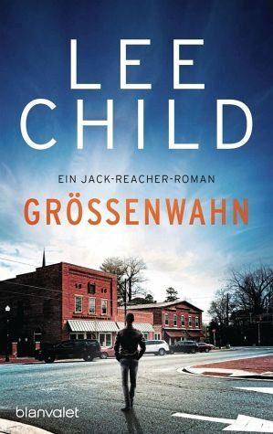 Broschiertes Buch »Größenwahn / Jack Reacher Bd.1«