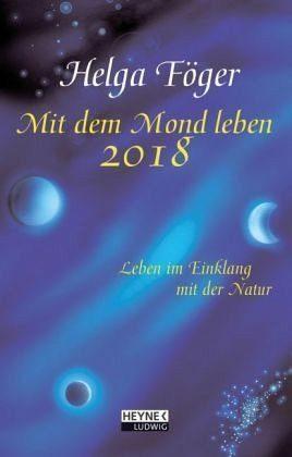 Kalender »Mit dem Mond leben 2018 Taschenkalender«