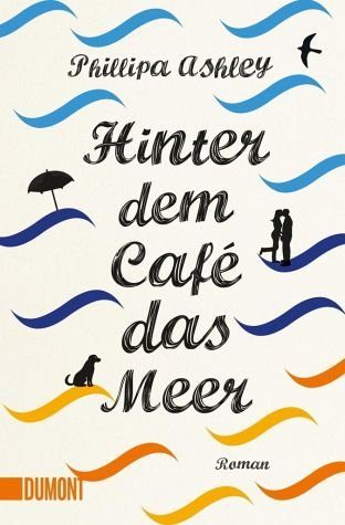 Broschiertes Buch »Hinter dem Café das Meer«