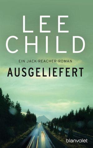 Broschiertes Buch »Ausgeliefert / Jack Reacher Bd.2«