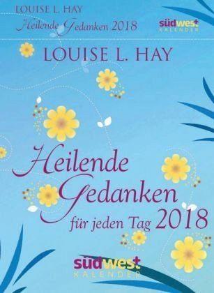 Kalender »Heilende Gedanken für jeden Tag 2018...«
