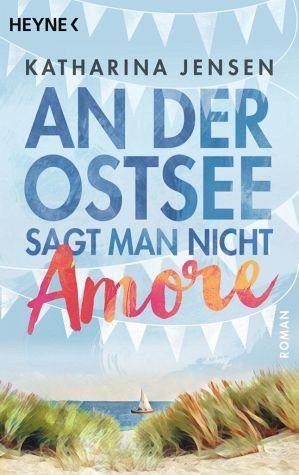 Broschiertes Buch »An der Ostsee sagt man nicht Amore«