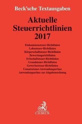 Broschiertes Buch »Aktuelle Steuerrichtlinien 2017«