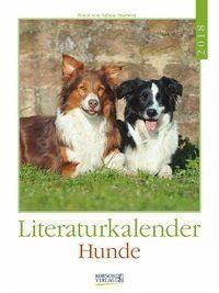 Kalender »Hunde 2018 Literatur-Wochenkalender«