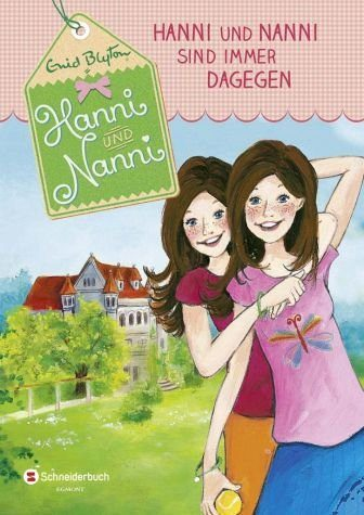 Gebundenes Buch »Hanni und Nanni sind immer dagegen / Hanni und...«