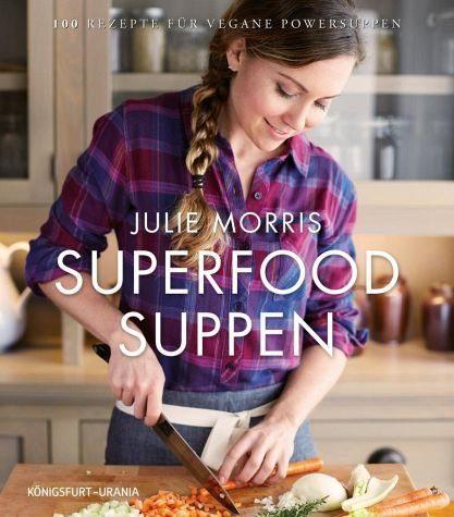 Gebundenes Buch »Superfood Suppen«