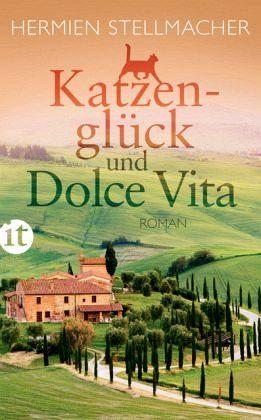 Broschiertes Buch »Katzenglück und Dolce Vita«