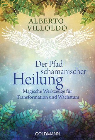 Broschiertes Buch »Der Pfad schamanischer Heilung«