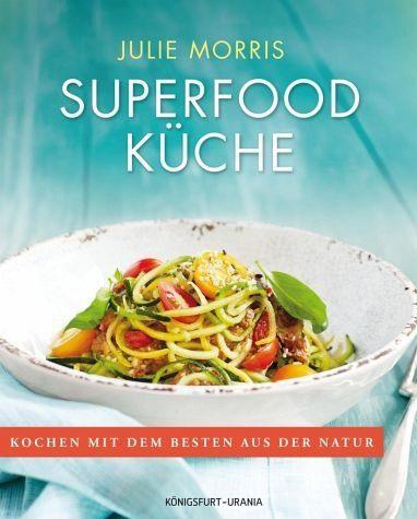 Broschiertes Buch »Superfood Küche«