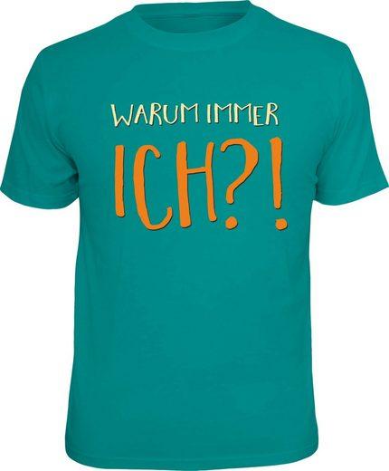 Rahmenlos T-Shirt »Warum immer ich?!«