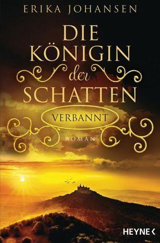 Broschiertes Buch »Verbannt / Die Königin der Schatten Bd.3«